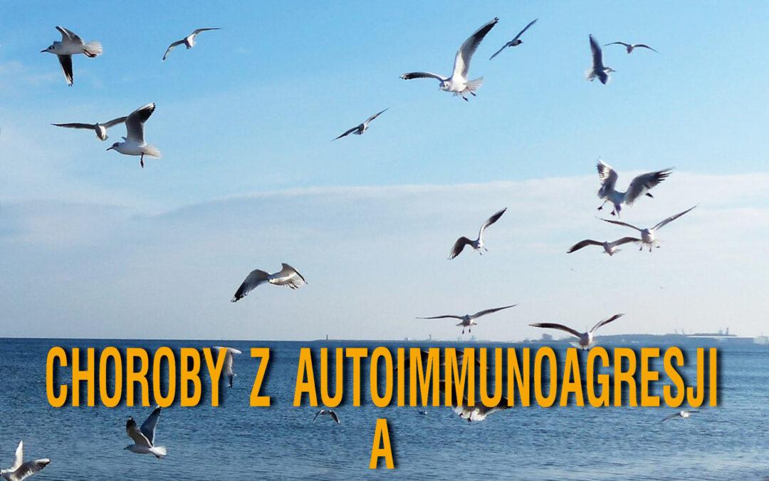 Choroby z autoimmunoagresji